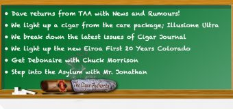 Podcast: Dave Returns from TAA & Smoking The New Eiroa First 20 Years Colorado