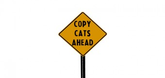 Here Come The Copy Cats – An Editorial