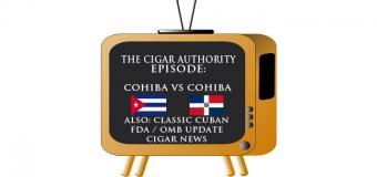 Podcast: Cohiba vs Cohiba – Cuba vs Dominican Republic
