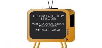 Podcast: Roberto Duran Cigars w/ Jack Torano