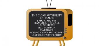 Smoking #11 and Rating Cigar Magazines – Podcast