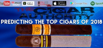 VODCast: A Look at Cigar Bans & Predicting The Top Cigars of 2018