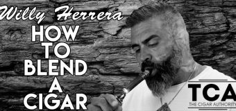 How To Blend A Cigar with Special Guest Willy Herrera