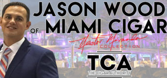 VODCast: TCA Welcomes Jason Wood of Miami Cigar & Company