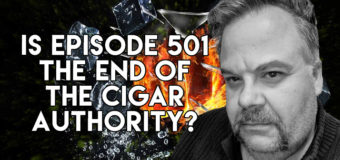 VODCast: Is Episode 501 the End of The Cigar Authority?