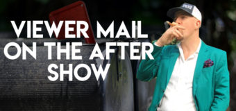 Podcast: The After Show Catches Up On Viewer Mail