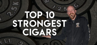 VODCast: The Top 10 Strongest Cigars