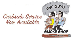 Two Guys Smoke Shop Offering Curbside Service