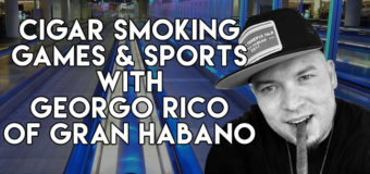 VODCast: Cigar Smoking Games & Sports With George Rico of Gran Habano