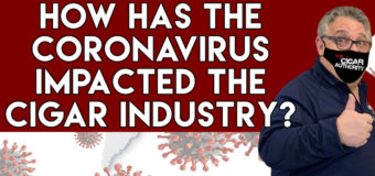 VODCast: How Has The Coronavirus Impacted The Cigar Industry