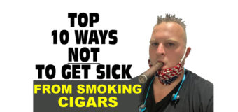 VODCast: Top 10 Ways Not To Get Sick From Smoking Cigars