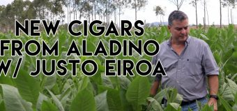 Podcast: New Cigars From Aladino with Justo Eiroa